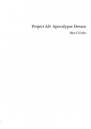 Project AD Apocalypse Dream