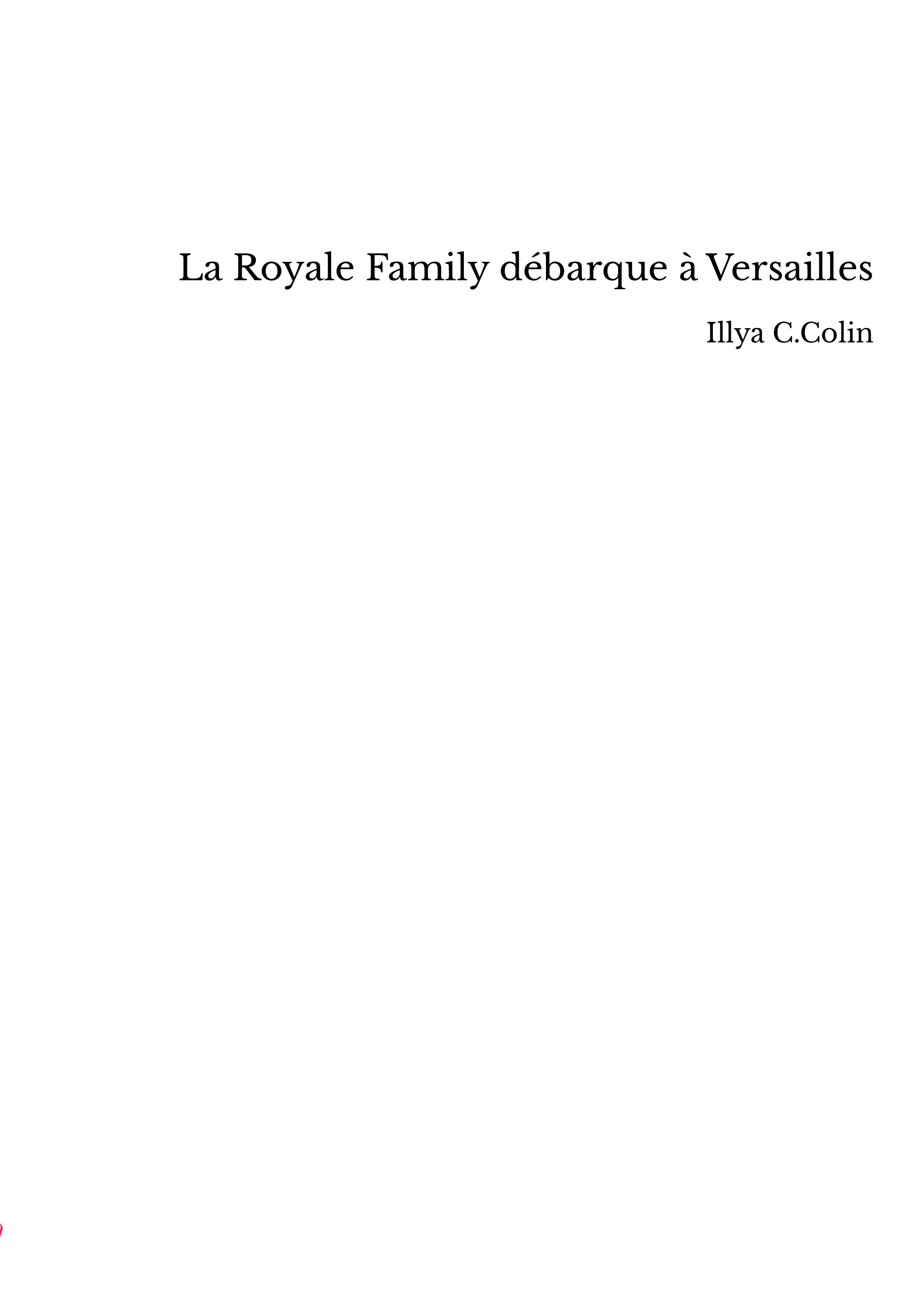 La Royale Family débarque à Versailles