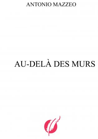 AU - DELÀ DES MURS