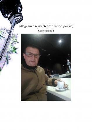 Allégeance servile(compilation poésie)
