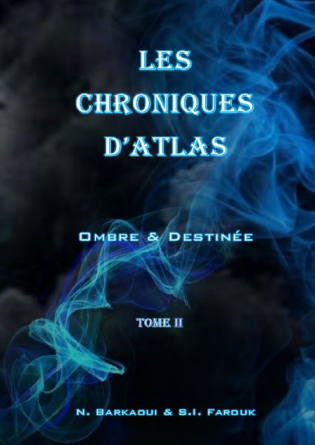 Les Chroniques d'Atlas Tome 2