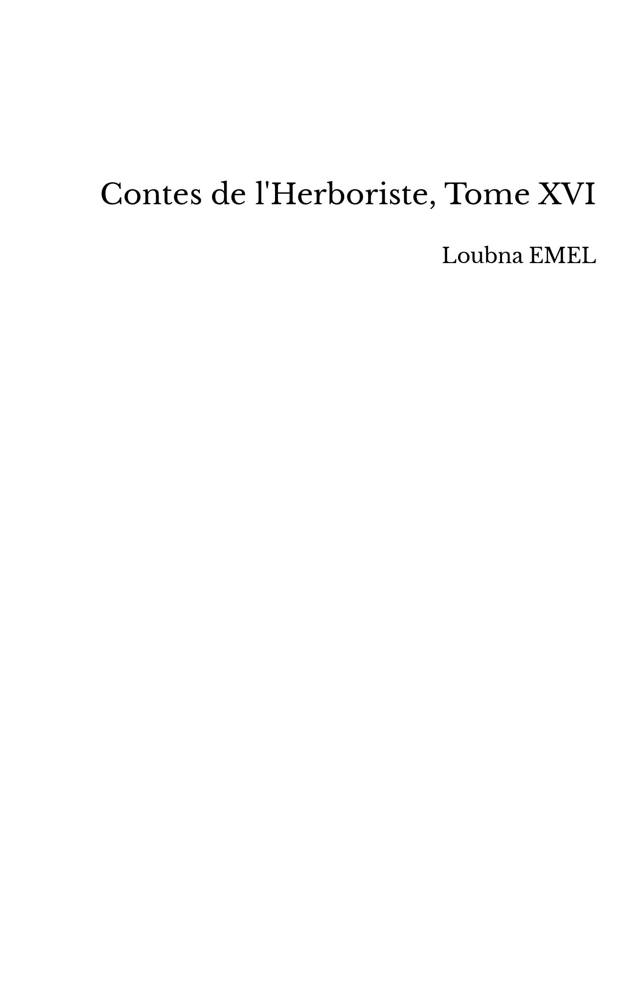 Contes de l'Herboriste, Tome XVI