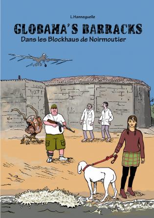 GLOBAMA'S BARRACKS (Version Française)