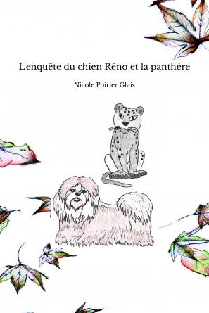 L'enquête du chien Réno et la panthère