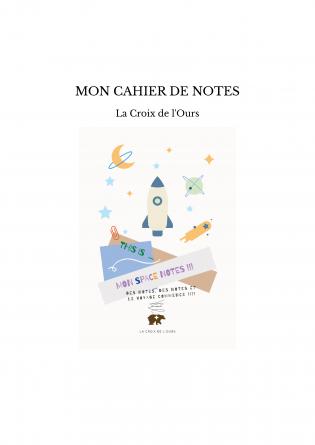 MON CAHIER DE NOTES