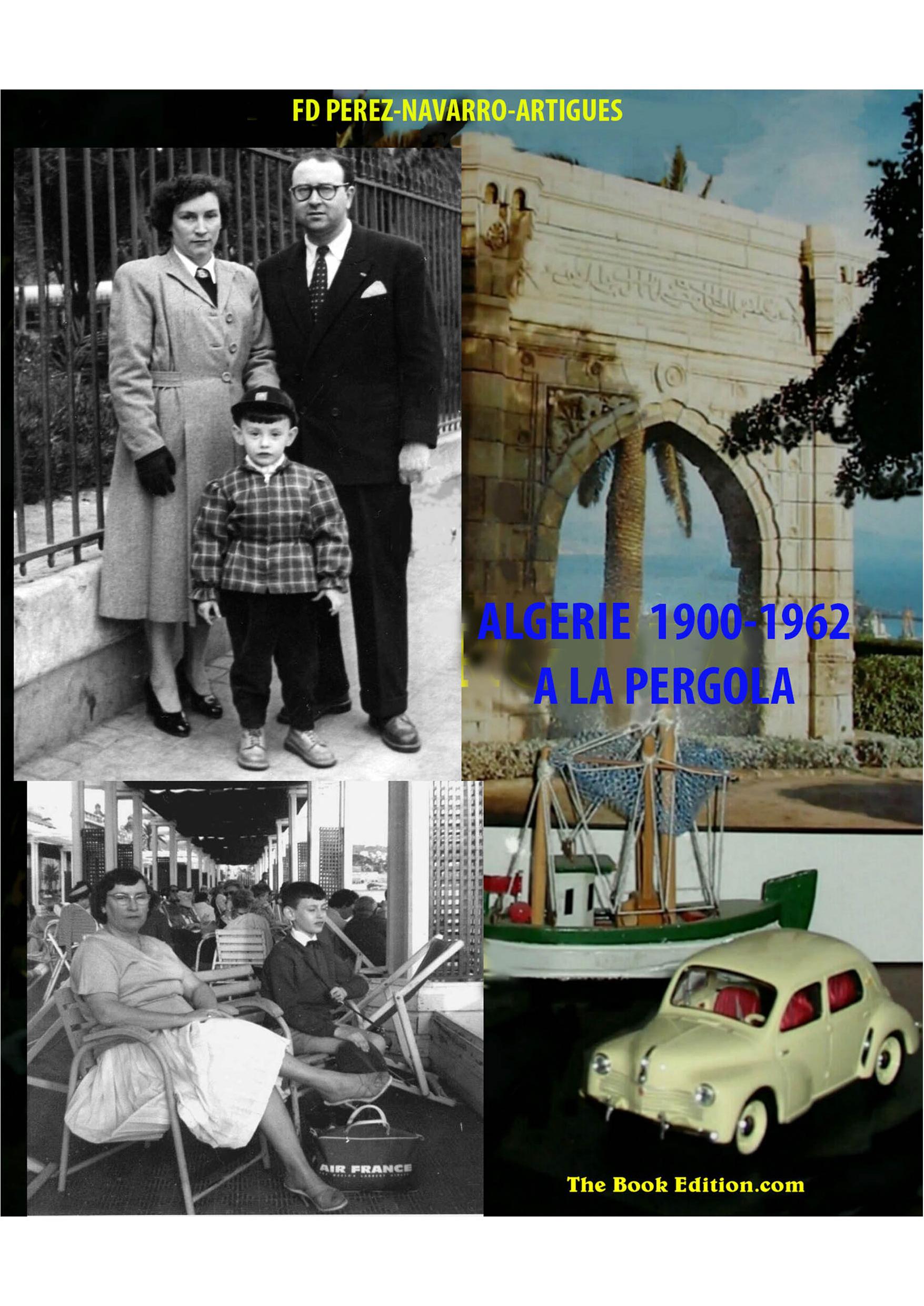 ALGERIE 1900-1962 A LA PERGOLA