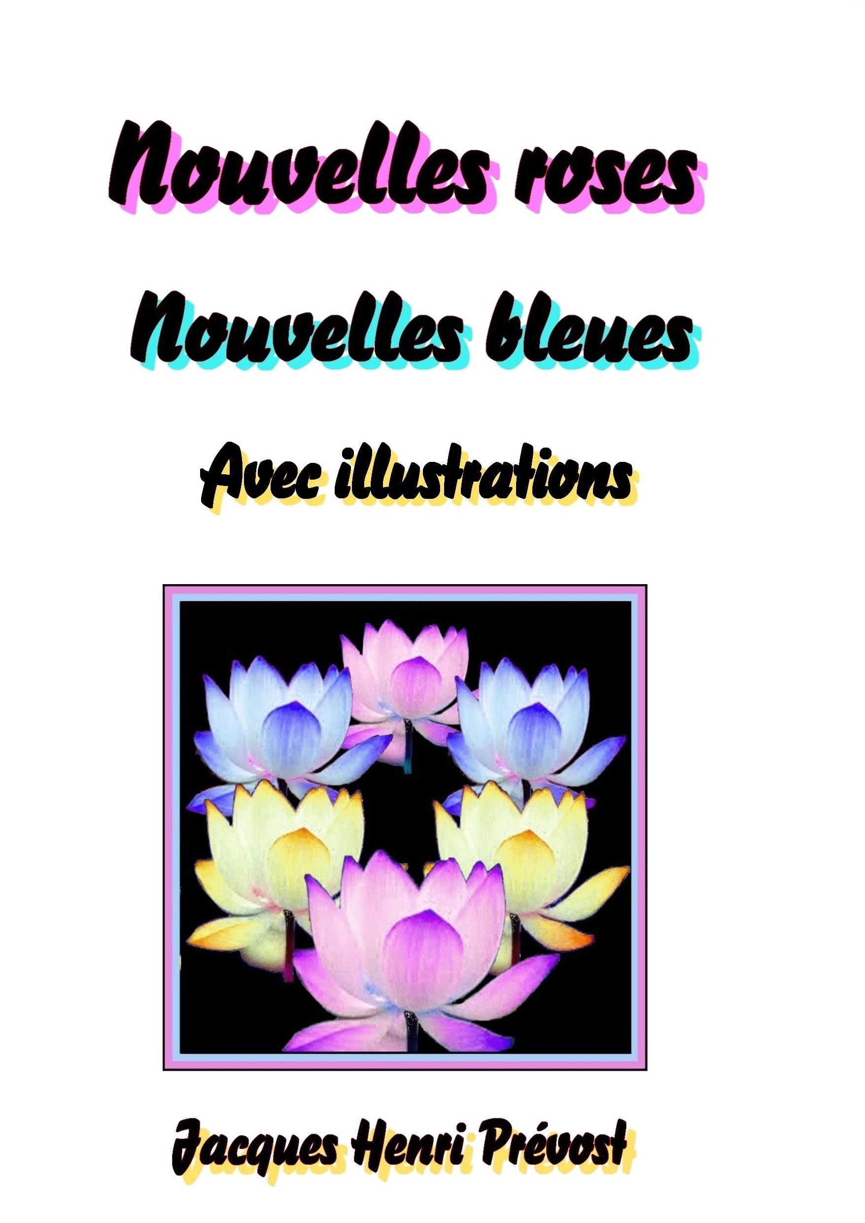 Nouvelles roses Nouvelles bleues