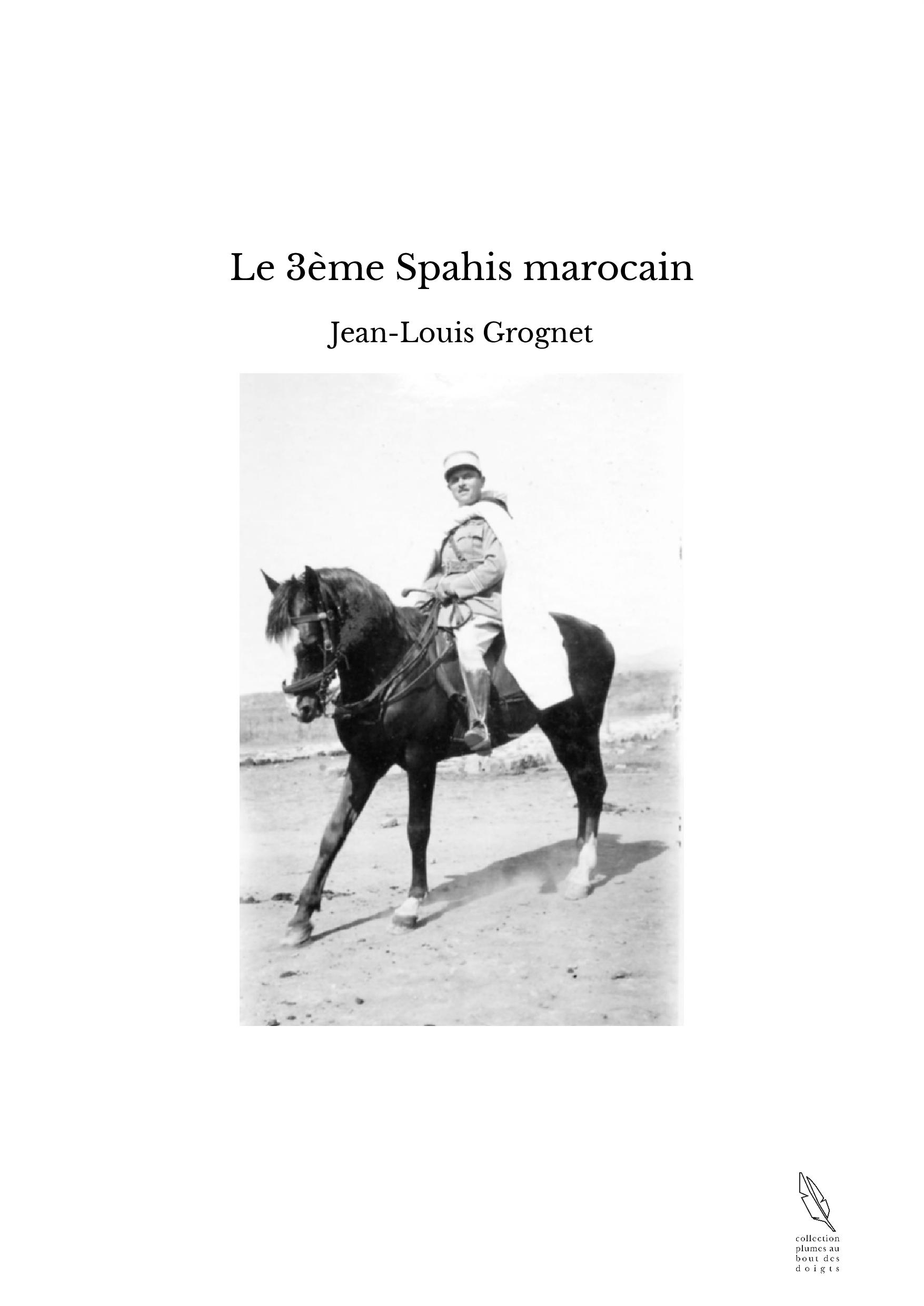 Le 3ème Spahis marocain