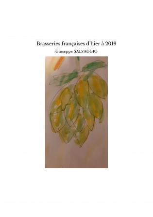 Brasseries françaises d'hier à 2019