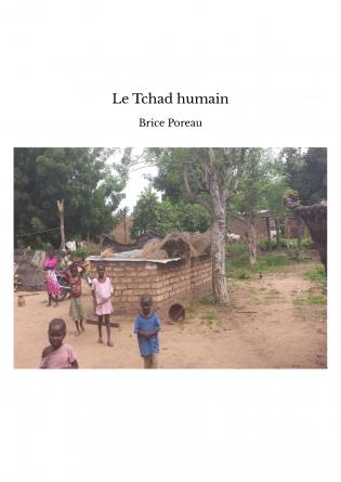 Le Tchad humain