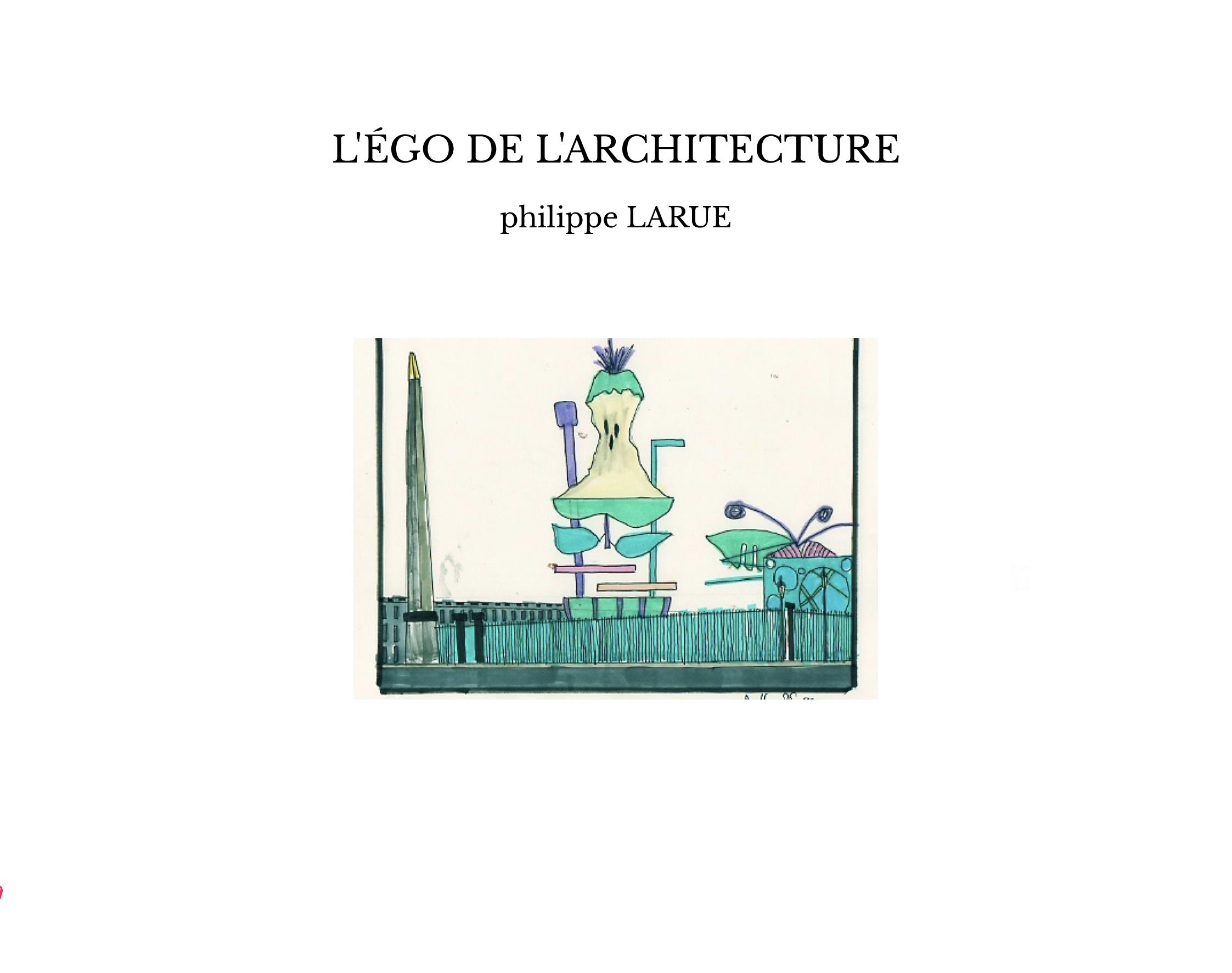 L'ÉGO DE L'ARCHITECTURE