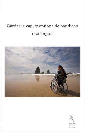 Garder le cap, questions de handicap