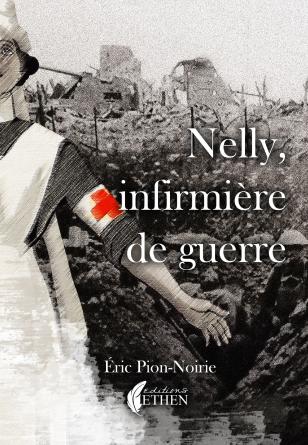 Nelly, infirmière de guerre