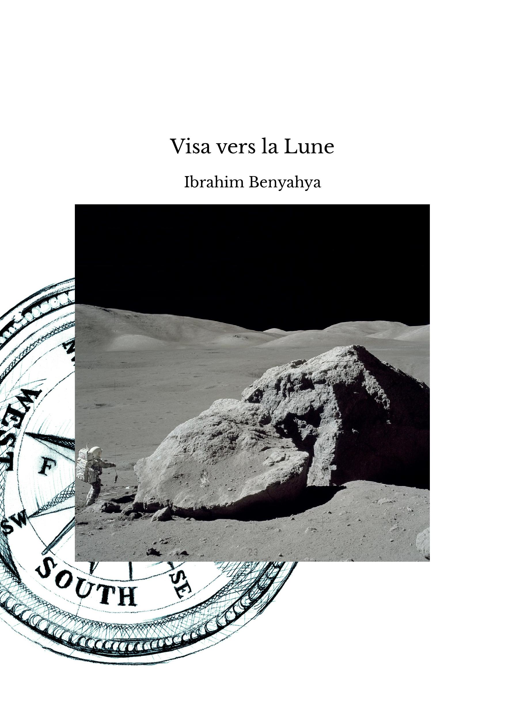 Visa vers la Lune