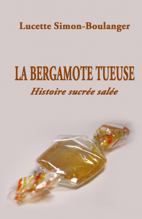 La bergamote tueuse