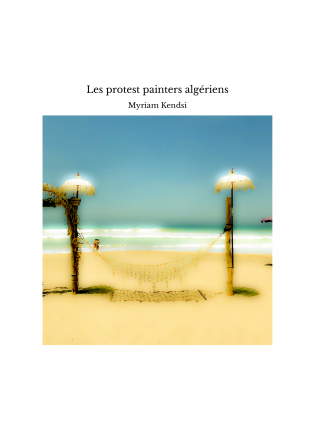 Les protest painters algériens