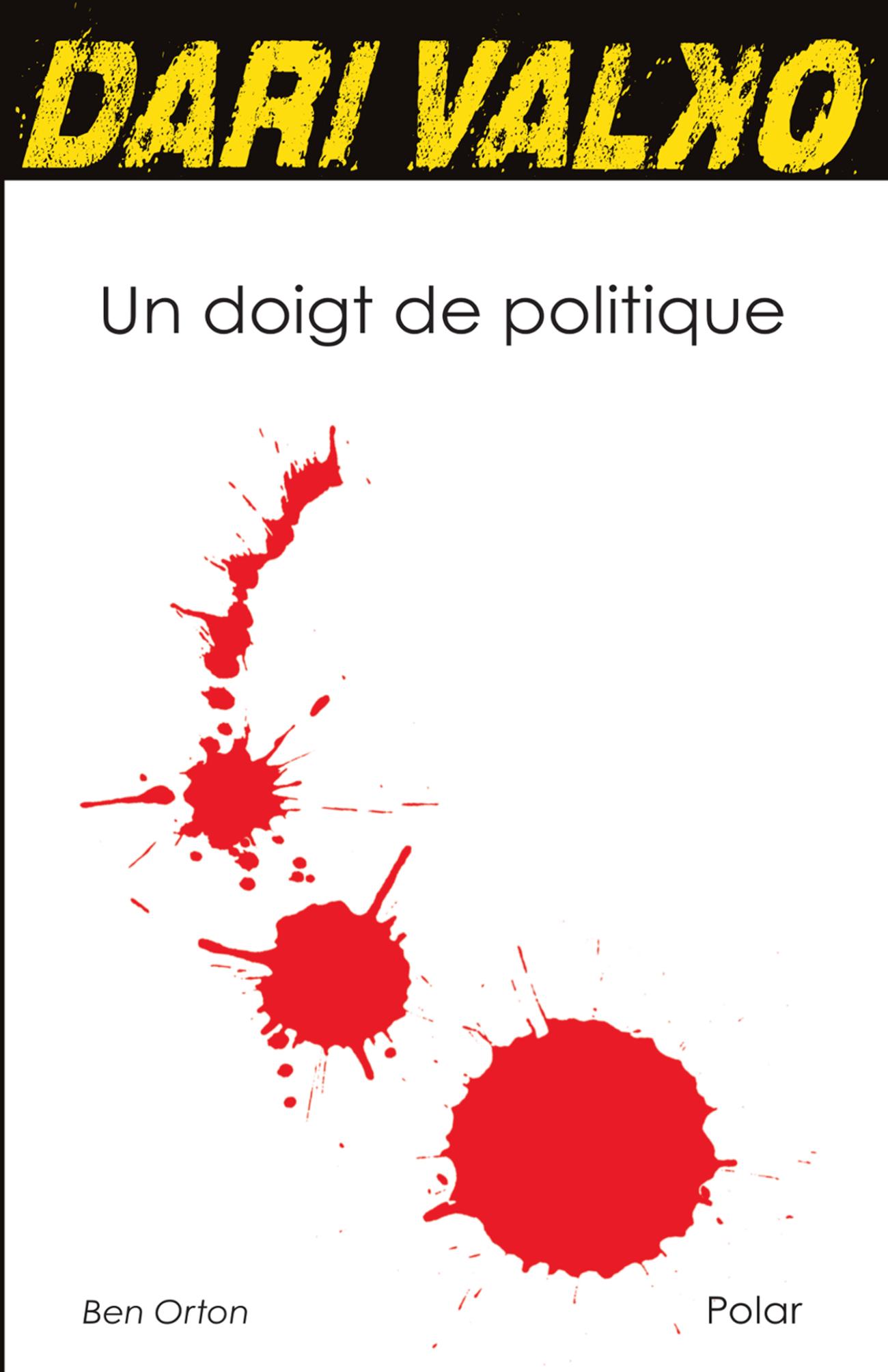 Dari Valko Un doigt de politique