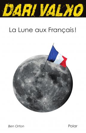 Dari Valko La Lune aux Français !