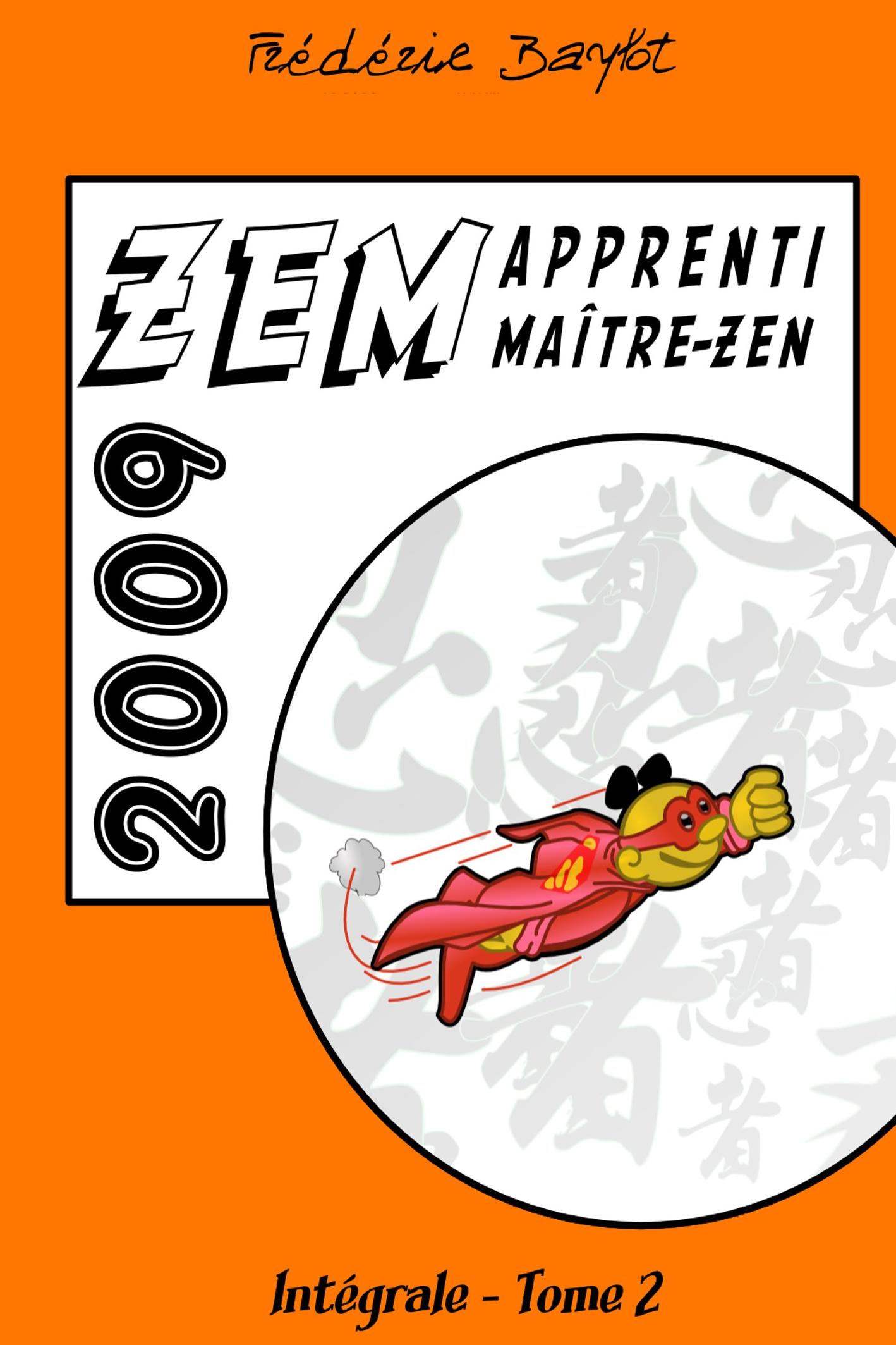 ZEM, intégrale, Tome 2, 2009