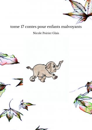 tome 17 contes pour enfants malvoyants
