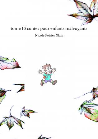 tome 16 contes pour enfants malvoyants