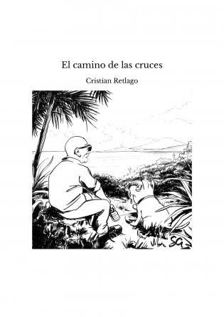 El camino de las cruces