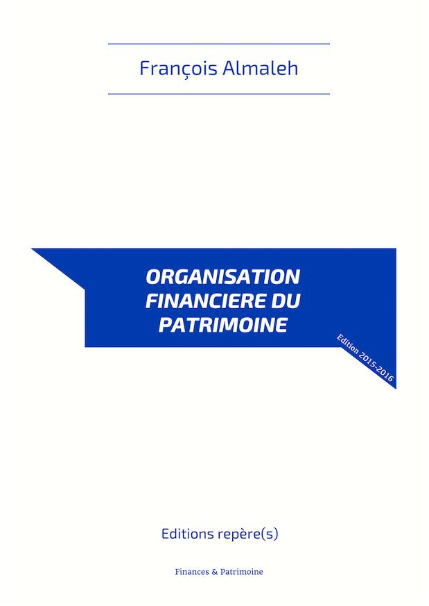 Organisation financière du patrimoine