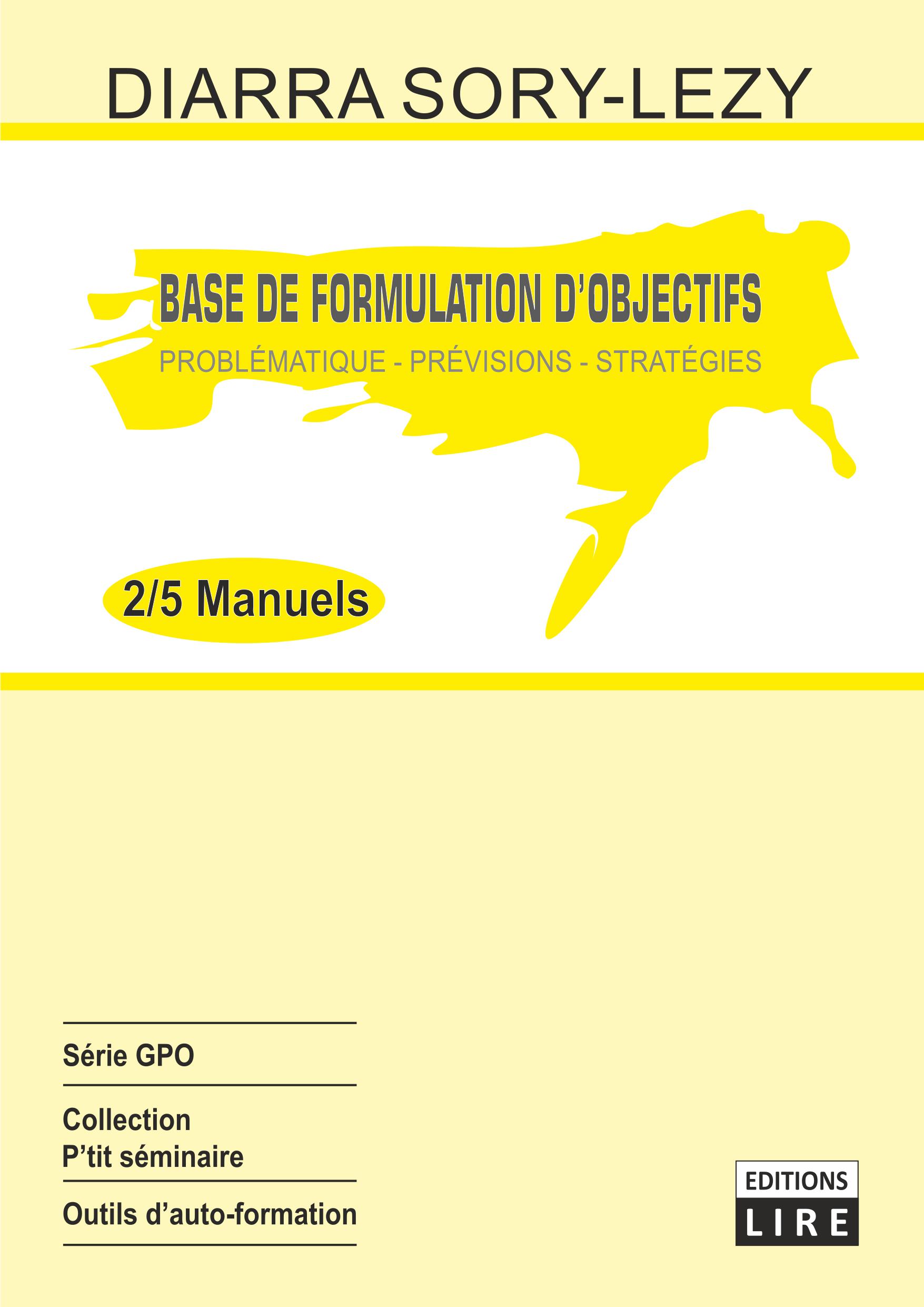 BASES DE LA FORMULATION D'OBJECTIFS