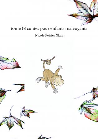 tome 18 contes pour enfants malvoyants