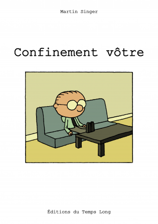 Confinement vôtre
