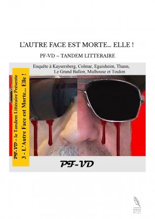 L'AUTRE FACE EST MORTE… ELLE !