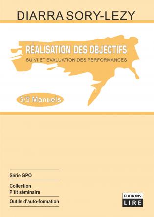 REALISATION DES OBJECTIFS : SUIVI ET E