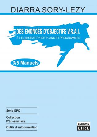 DES ENONCES D'OBJECTIFS V.R.A.I. A L'E