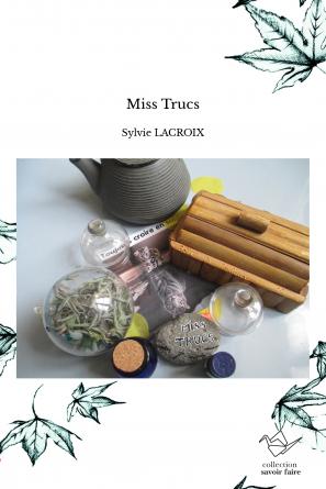 Miss Trucs