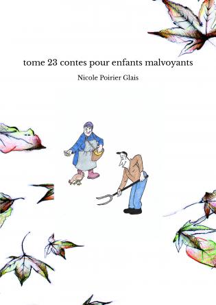 tome 23 contes pour enfants malvoyants