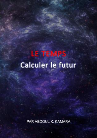 LE TEMPS - Calculer le futur