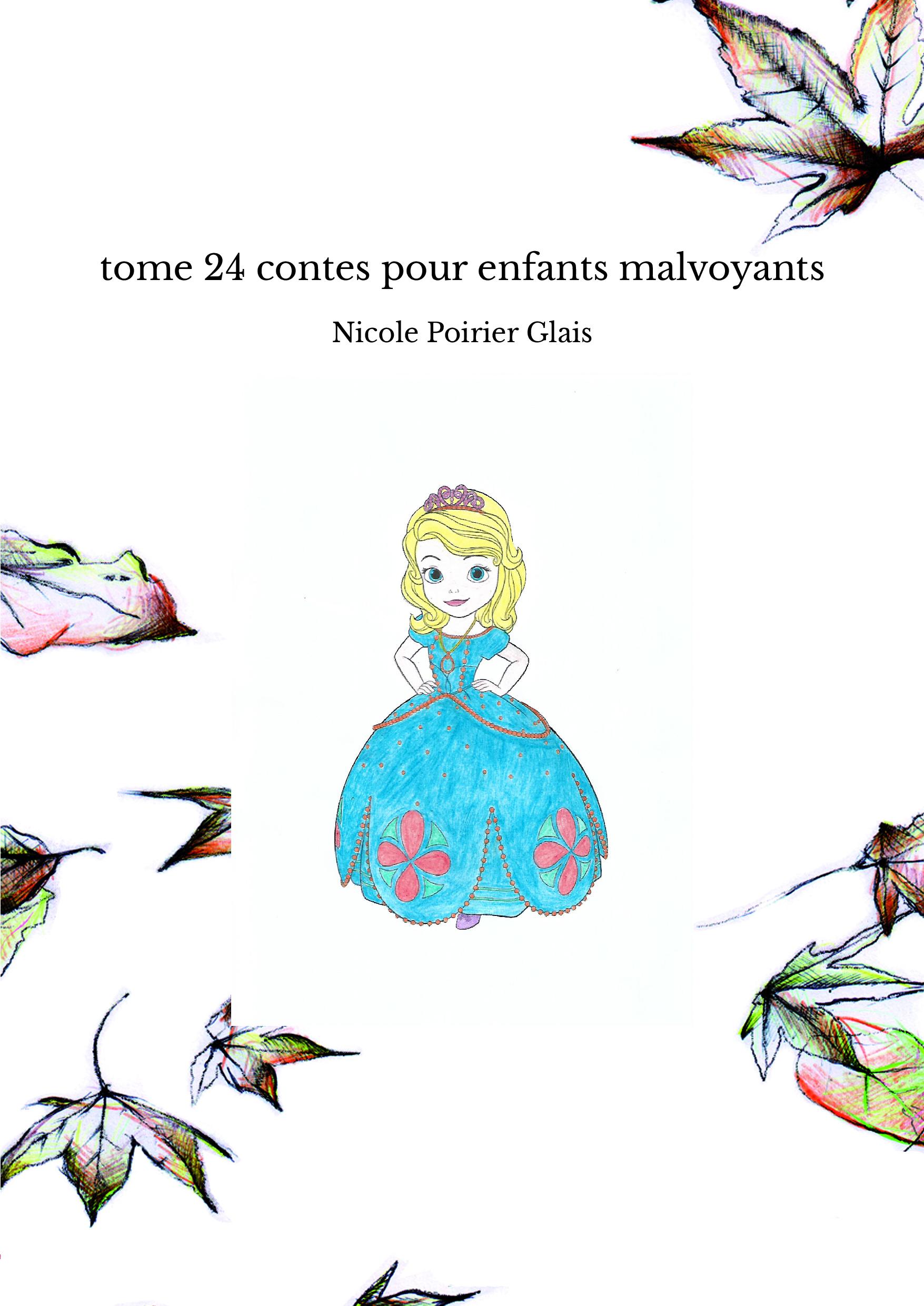 tome 24 contes pour enfants malvoyants