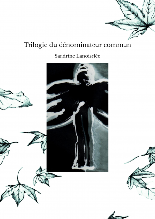 Trilogie du dénominateur commun