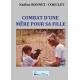 COMBAT D'UNE MERE POUR SA FILLE