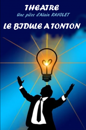 LE BIDULE A TONTON