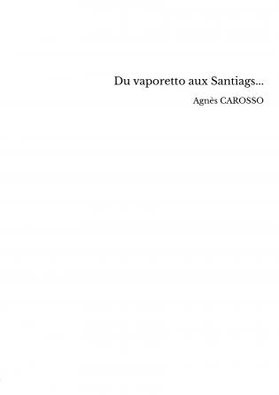 Du vaporetto aux Santiags...