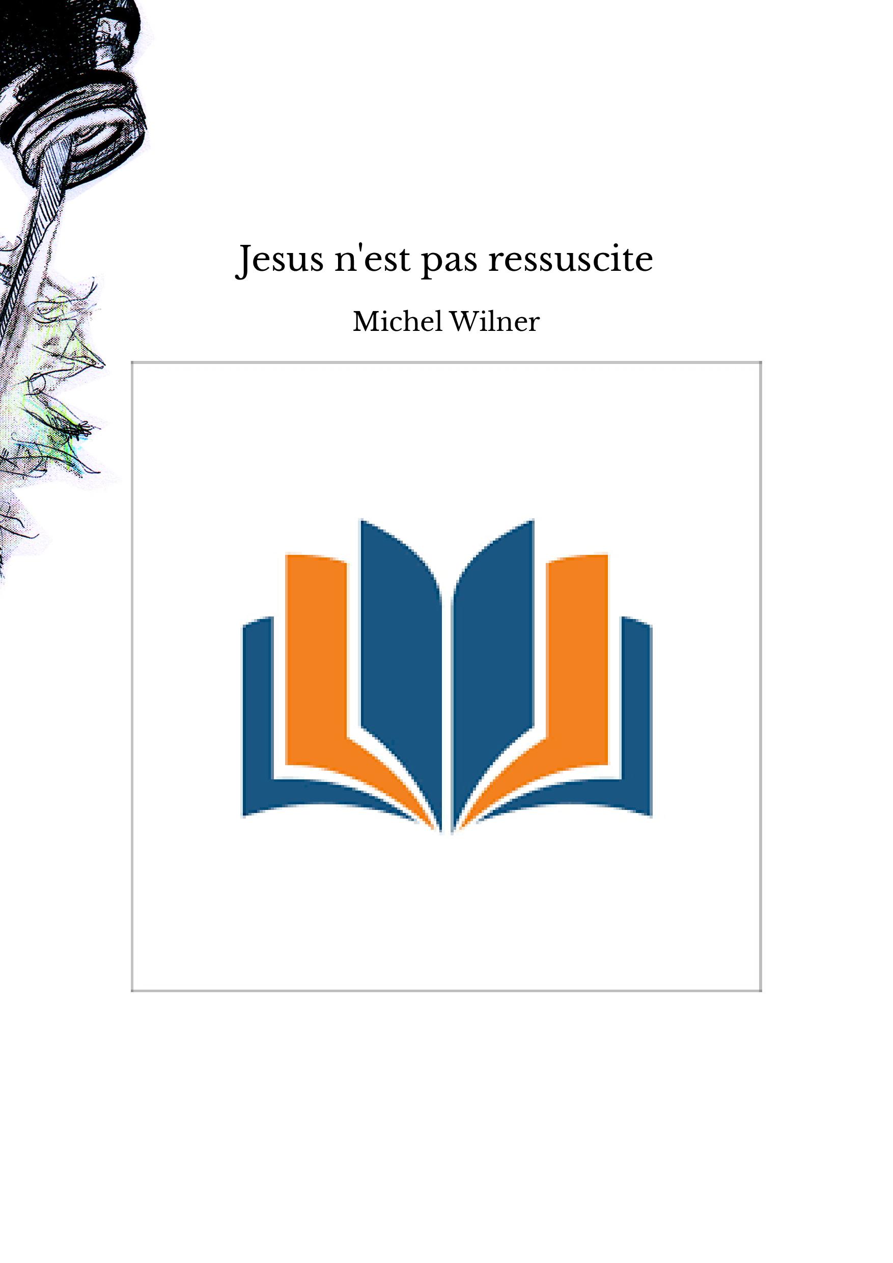 Jesus n'est pas ressuscite
