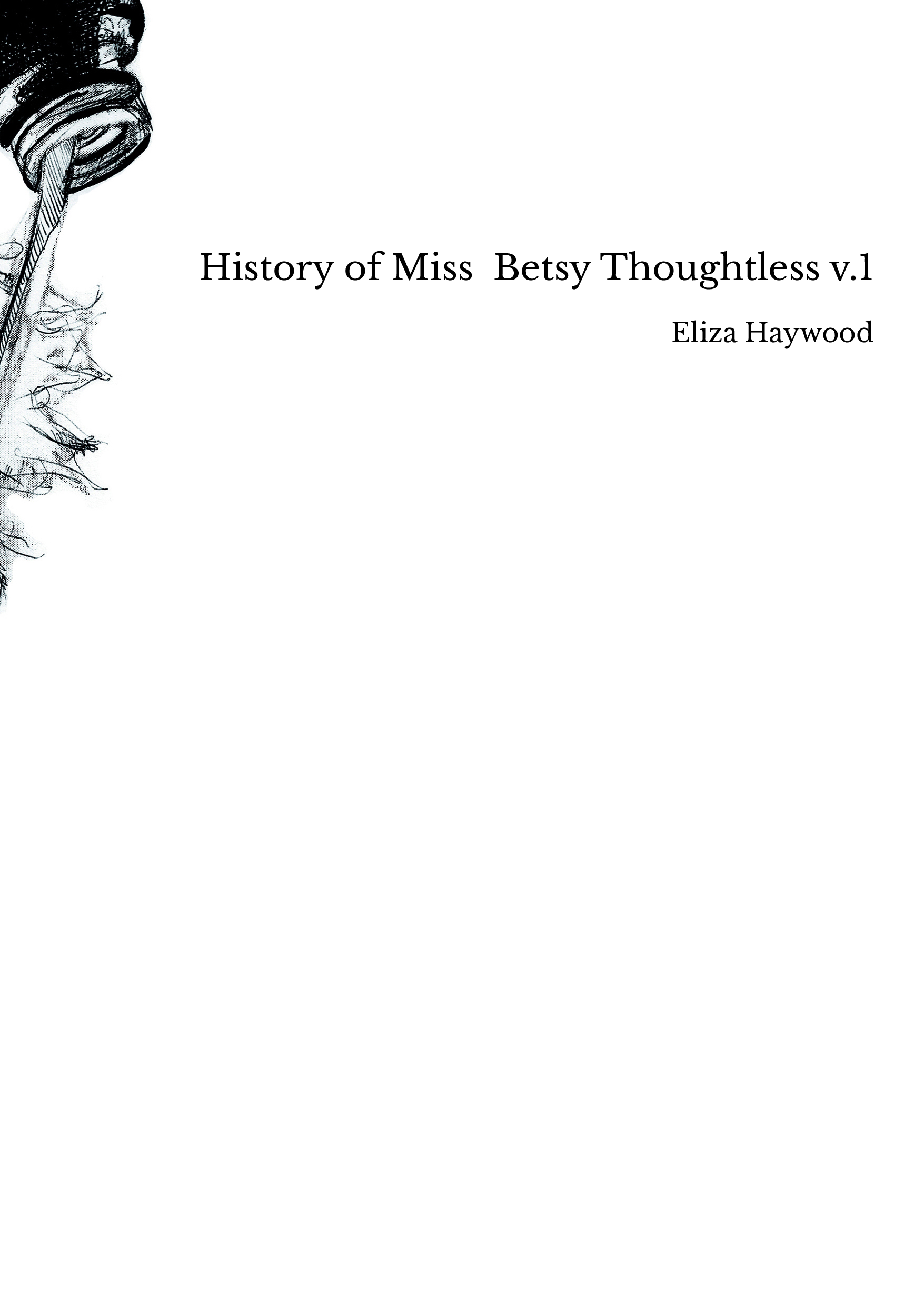 History of Miss Betsy Thoughtless v.1