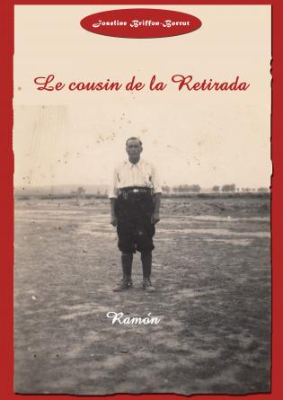 Le cousin de la Retirada Ramón