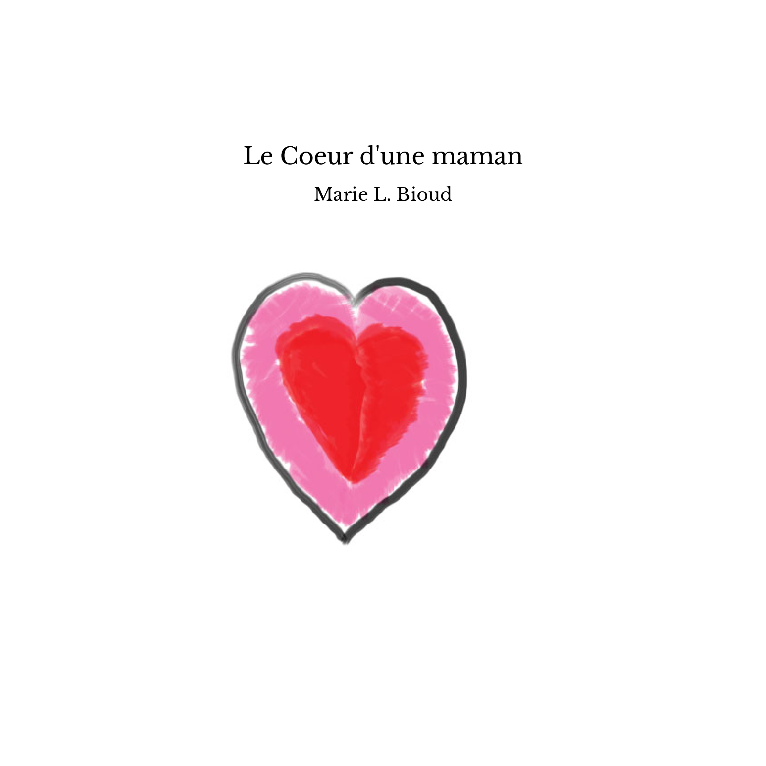 Le Coeur d'une maman