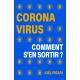 Coronavirus : comment s'en sortir ?