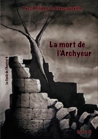 La mort de l'Archyeur
