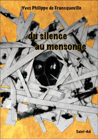 du silence au mensonge