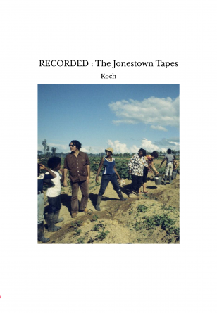 RECORDED : The Jonestown Tapes