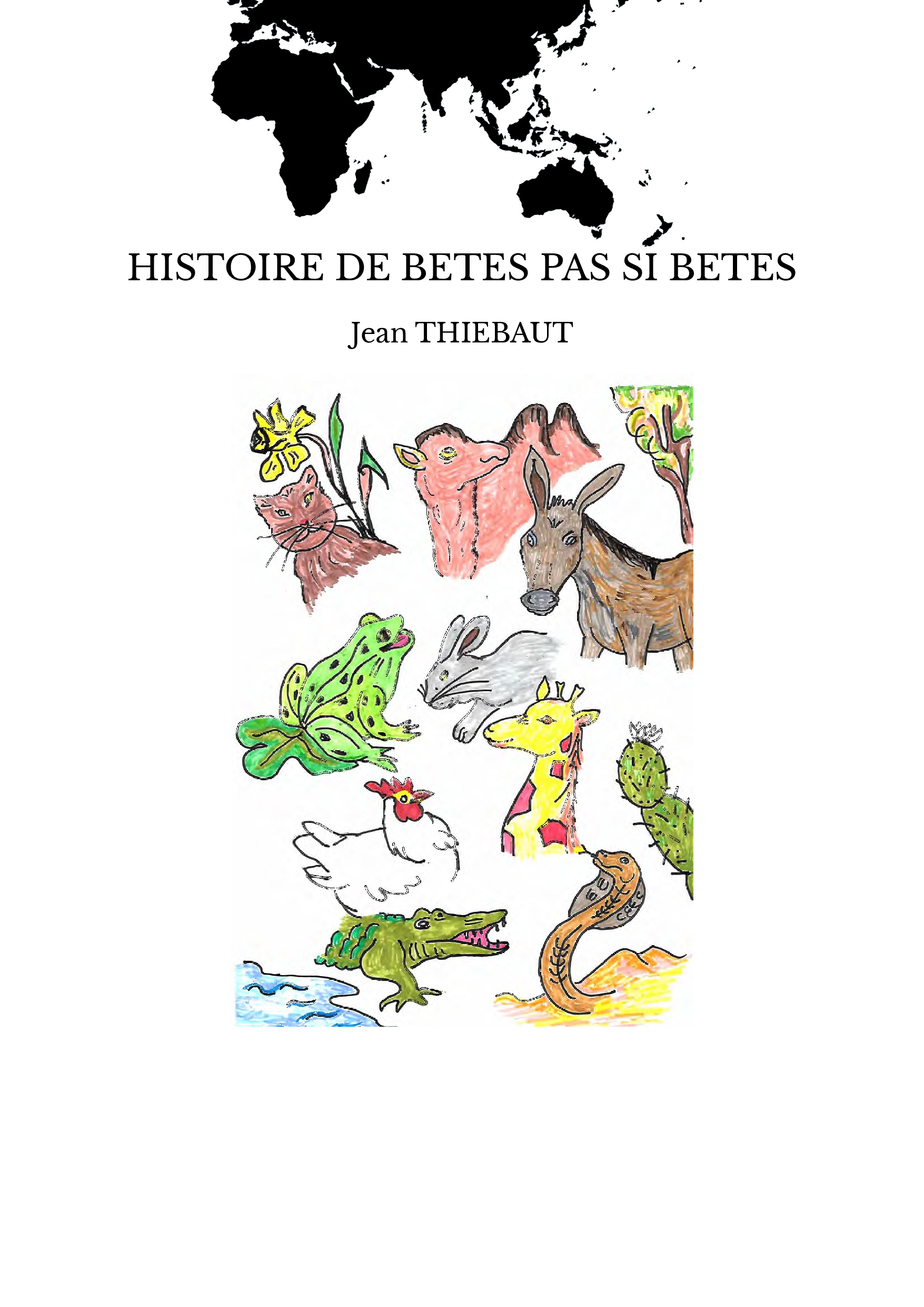 HISTOIRE DE BETES PAS SI BETES
